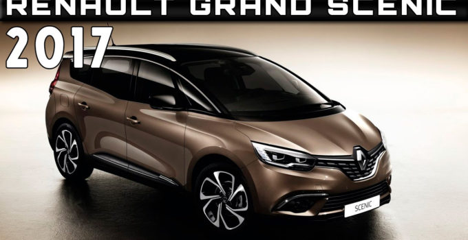 2017 Renault Grand Scenic Review Rendered Price Specs